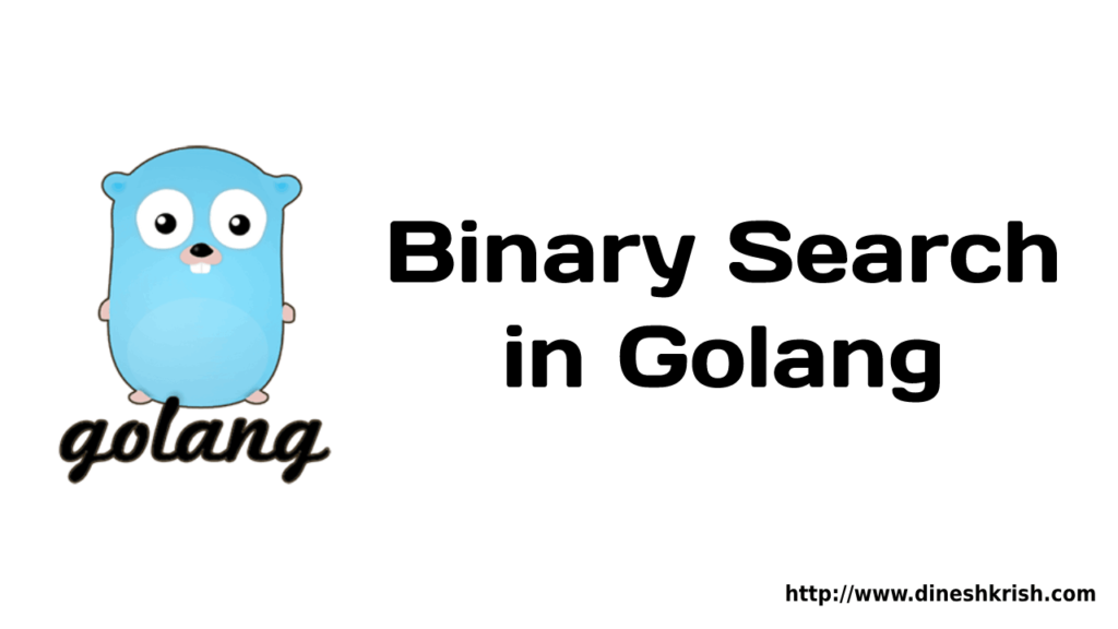 Binary Search in Golang