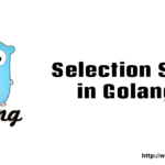 Go – Selection Sort in Golang
