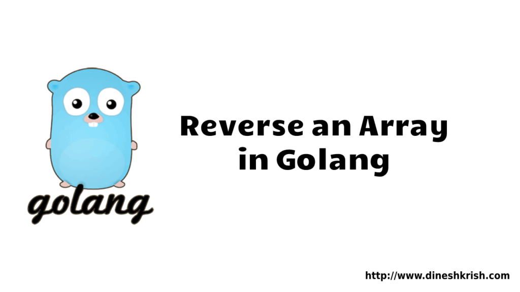 Reverse an array in golang